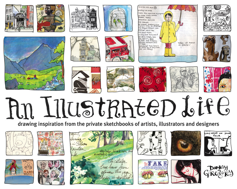 (Must-have!) An Illustrated Life and An Illustrated Journey by Danny Gregory