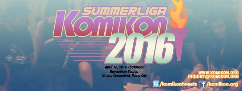 Apr. 16 = Summer Komikon @Bayanihan Center