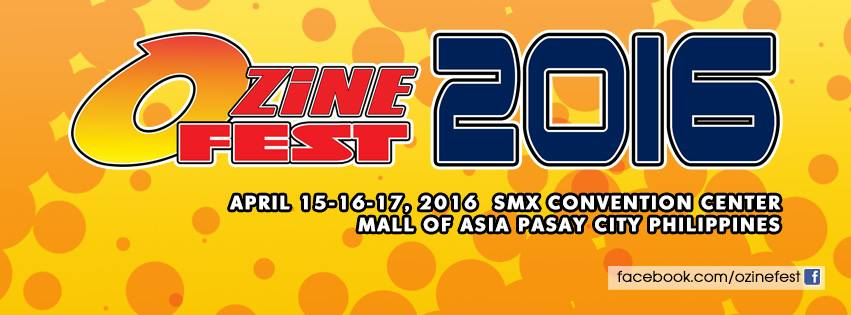 Apr. 15–17 = Ozinefest 2016 @SMX Convention, MOA