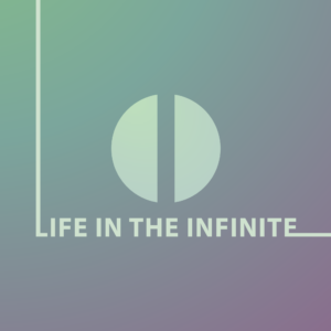 Cover art for Life In The Infinite by Ethan Anarchy / Ethan Lesley,