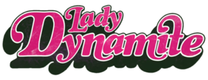 Lady Dynamite watch thread